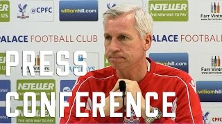 Pardew pre Arsenal Press Conference