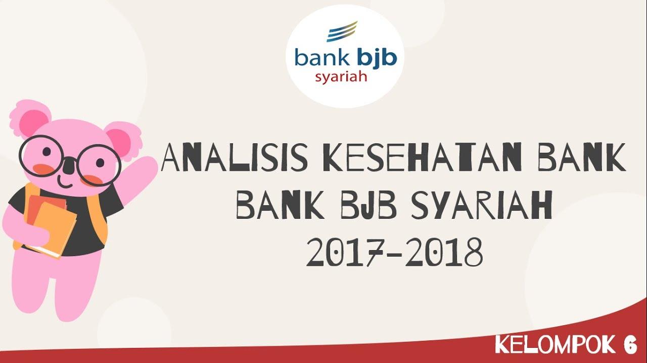 ANALISIS KESEHATAN BANK BJB Syariah Periode 2017-2018 ...