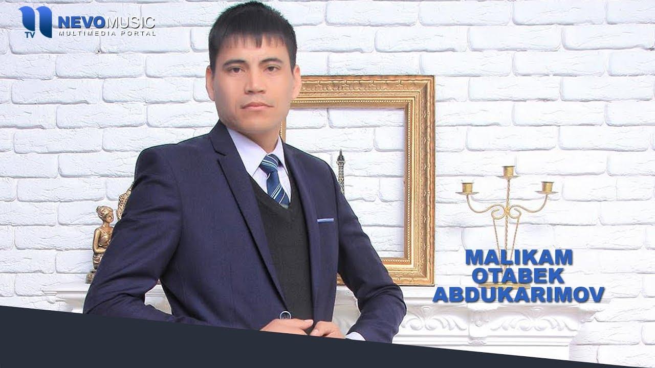 Otabek Abdukarimov - Malikam | Отабек Абдукаримов - Маликам (music version)