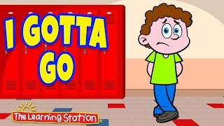 Bathroom Manners Children's Song ♫ I Gotta Go ♫ Good Manners & Hand Washing  by The Learning Station