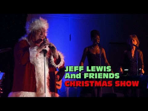 Jeff Lewis and Friends Music Festival Christmas Show Nov 5 2016