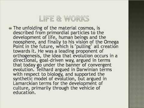 Pierre Teilhard de Chardin Life & Works