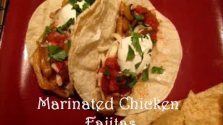Marinated Chicken Fajitas Recipe