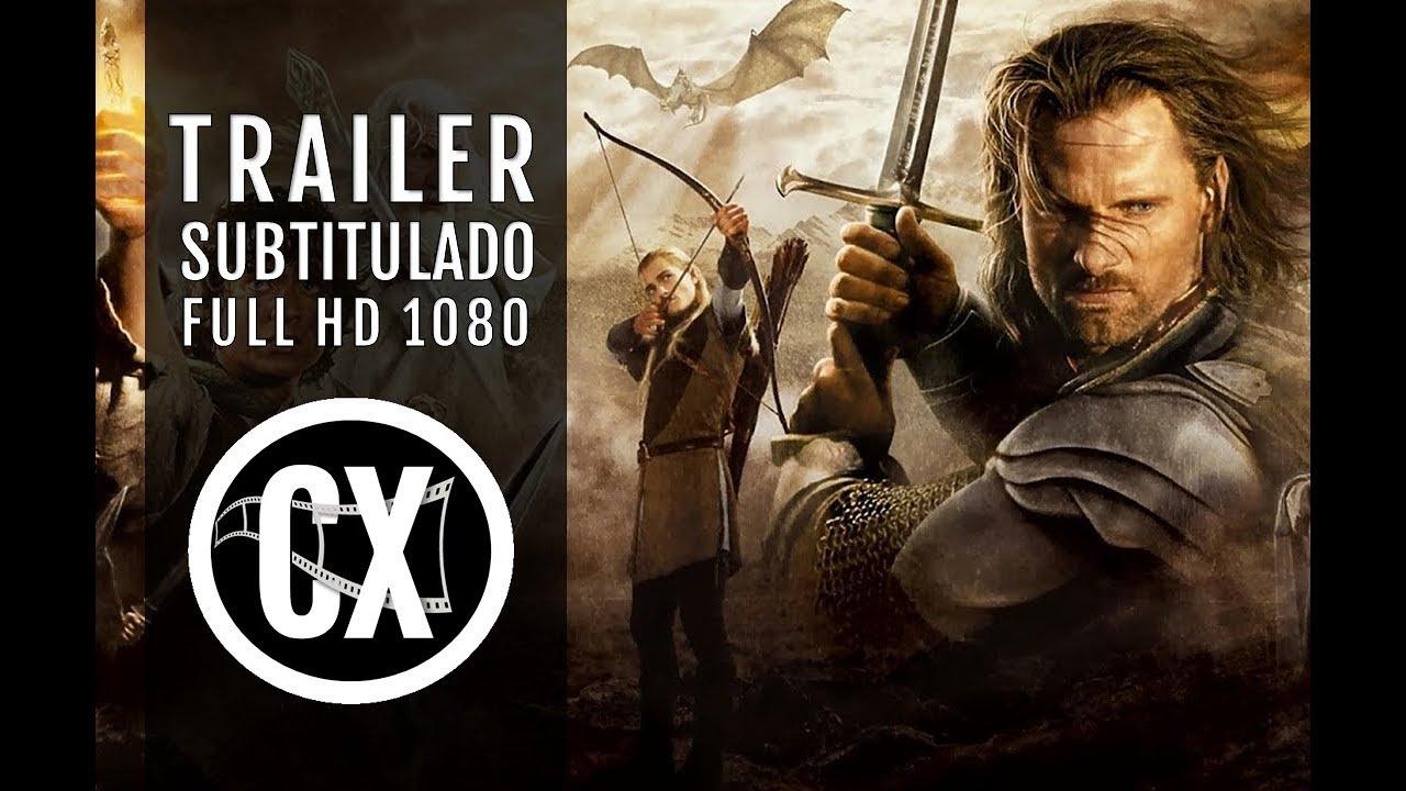El Señor De Los Anillos El Retorno Del Rey Trailer Subtitulado Youtube