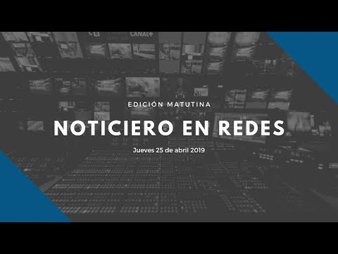 Noticiero en Redes Emisión Matutina Jueves 13 de Junio 2019 from YouTube · Duration:  4 hours 42 minutes
