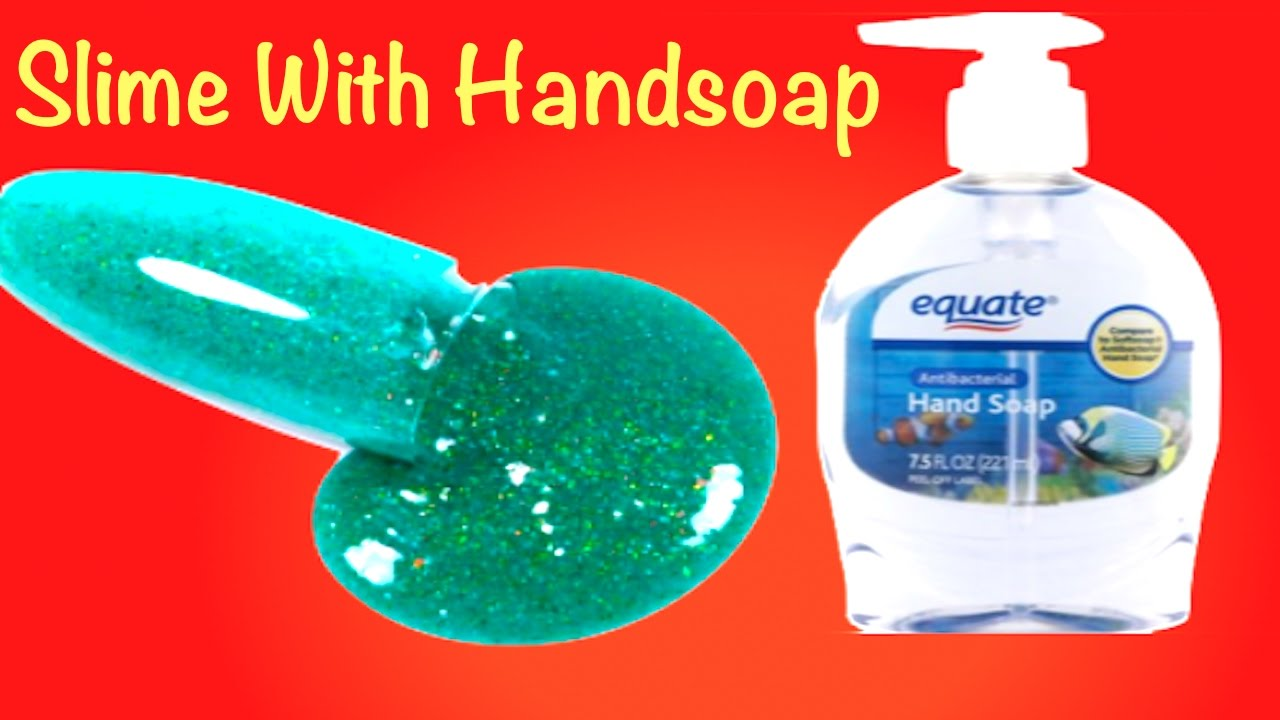 How To Make Color Glitter Hand Soap Slime!!DIY Slime Without Glue,Shaving  Cream or Liquid Starch
