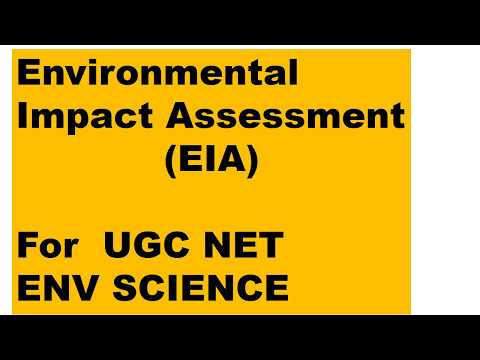 ENVIRONMENTAL IMPACT ASSESSMENT (EIA) FOR UGC NET ENVIRONMENTAL SCIENCE