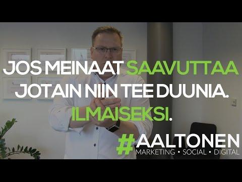 48 #Aaltonen - Jos meinaat saavuttaa jotain niin tee duunia. Ilmaiseksi.