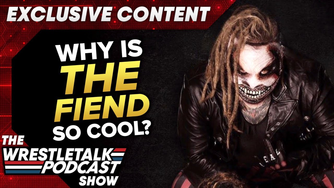 Why Is The Fiend SO COOL? Luke Owen & Laurie Blake - WT Clips EXCLUSIVE CONTENT