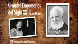 07. Alexander Graham Bell (Grandes Empresarios del Siglo XX)