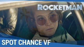 ROCKETMAN - Spot Chance VF [Actuellement au cinéma]