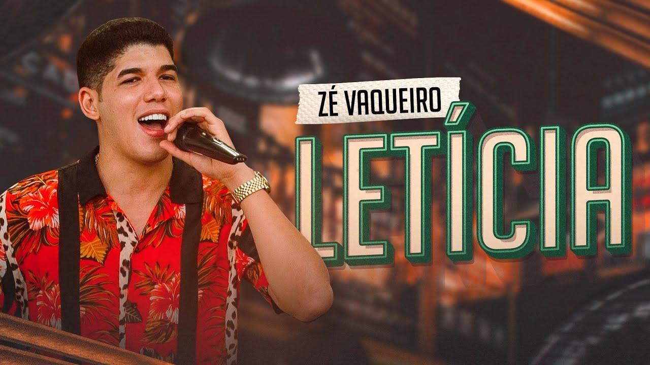 Letícia - ZÉ VAQUEIRO