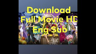 How to download one piece stampede full movie (hd) eng sub ! link in the description