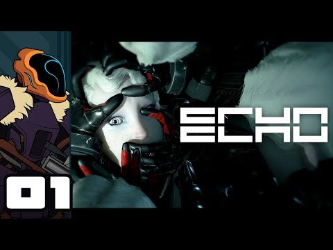 Let's Play ECHO - PC Gameplay Part 1 - Nobody's Home