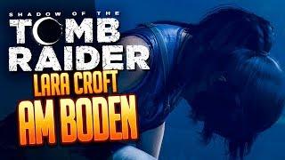SHADOW OF THE TOMB RAIDER 🔥 027: Lara Croft am Boden