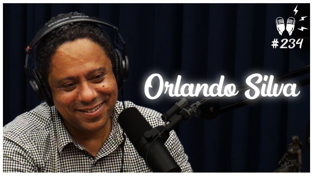 ORLANDO SILVA - Flow Podcast #234
