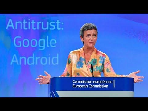 European Union Fines Google $5.1 Billion, While Trump 'Protects Monopolists'