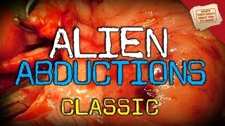 Alien Abductions - CLASSIC