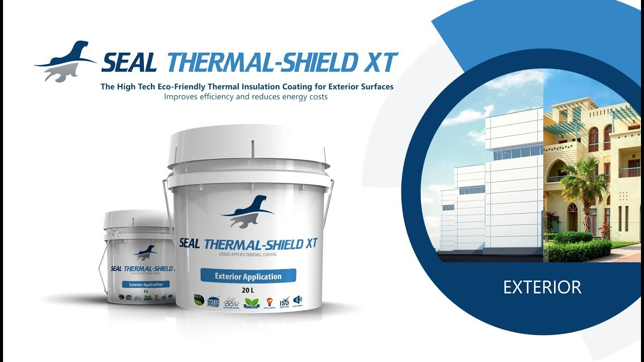 Seal Thermal Shield XT - Thermal Insulation Used For Exterior Walls