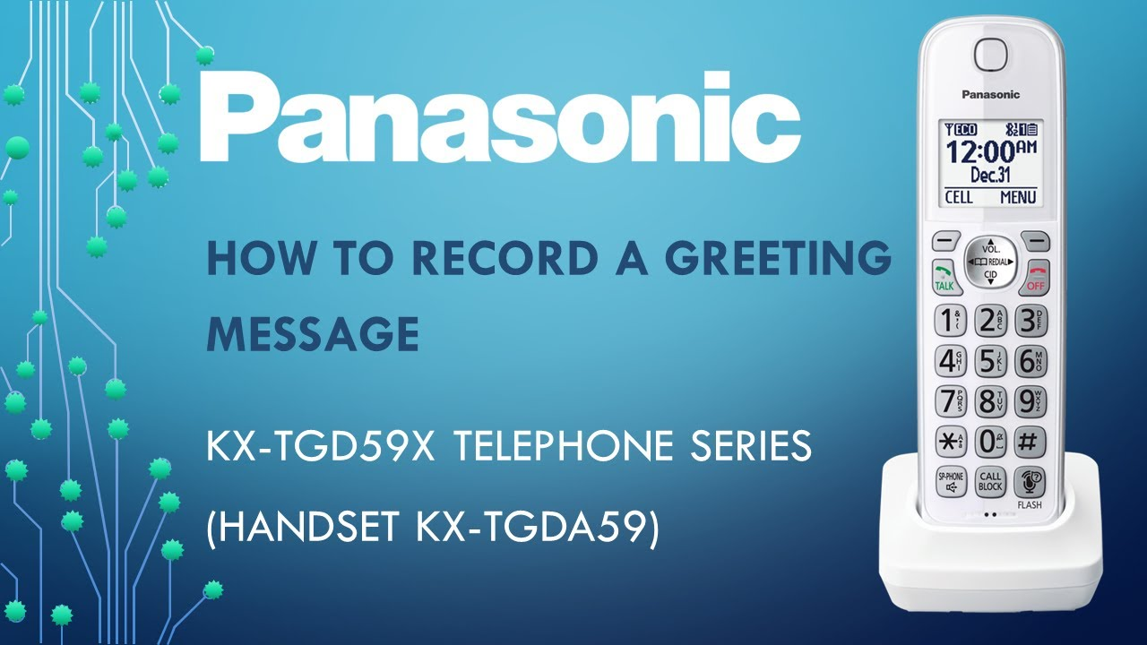 Panasonic kx tgd59x telephone how to record a greeting message panasonic kx tgd59x telephone how to record a greeting message m4hsunfo