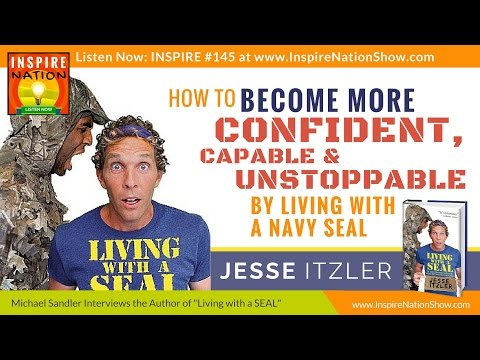 Why You Need to Live with a Navy Seal Even If You Like Teddy Bears! | Jesse Itzler