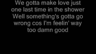 Nickelback Feeling Way Too Damn Good lyrics