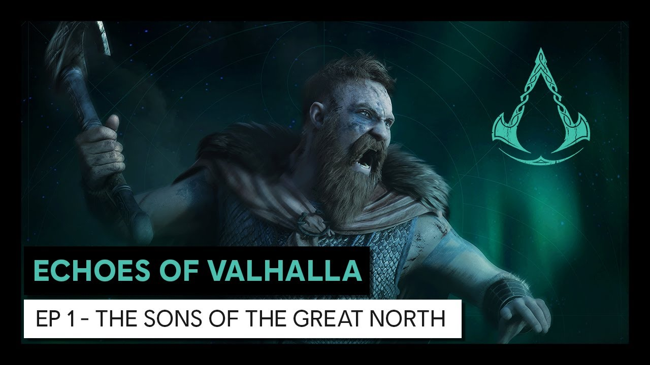 Echoes of Valhalla: Episode 1 - The Sons of the Great North