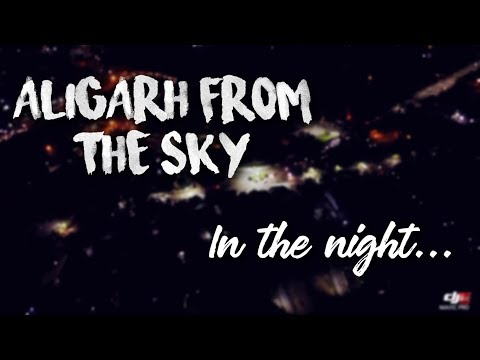 Aligarh From the Sky - In The Night