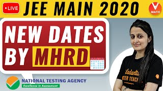 JEE Mains 2020 New Dates   Latest Update JEE 2020 by MHRD   Vedantu