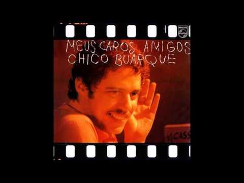 Chico Buarque - Meu Caro Amigo