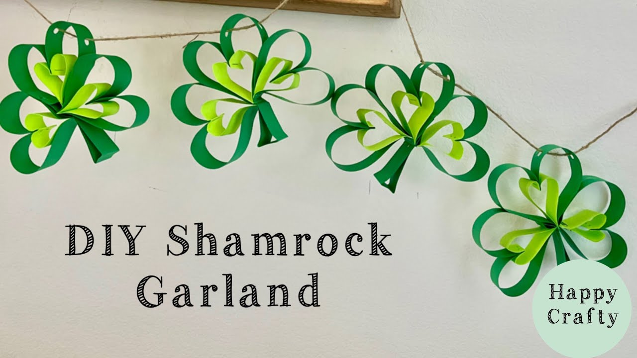 DIY Shamrock Garland | Paper crafts for St. Patrick's Day
