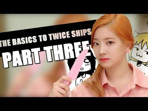 the basics to twice ships 3