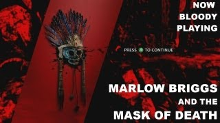 Marlow Briggs and the Mask of Death - Now Bloody Playing