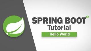 Spring Boot Tutorial - Hello World