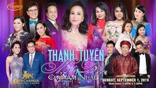 Live Show Thanh Tuyền - Sept 1, 2019 @ Pechanga Casino