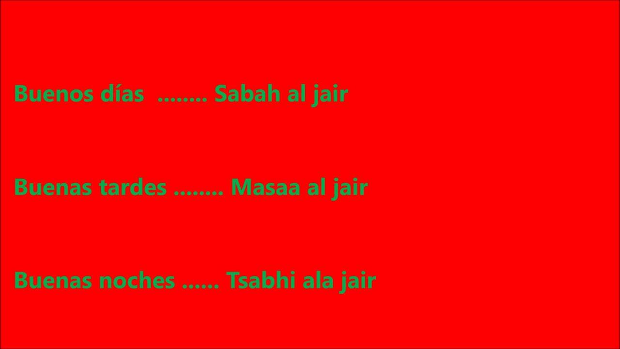 Aprender árabe Marroquí Sesión 1 Youtube