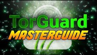 torGuard VPN Master Guide !