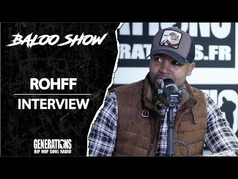 Youtube: Rohff – Interview Baloo Show : Surnaturel, son absence, sa carrière…