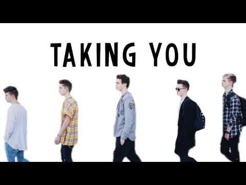 Why Don't We- Taking You (lyrics)