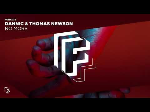 Dannic & Thomas Newson - No More (Official Audio)