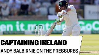Andy Balbirnie | Ireland cricket captain on making history | Burden of captaincy | Test funding