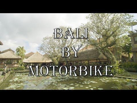 Ubud - Bali by Motorbike ❤❤❤ | 2017 Bali Vacation ❤❤