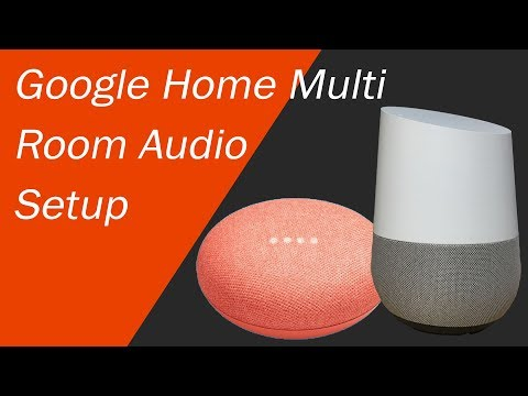 Google Home Multi Room Audio Setup