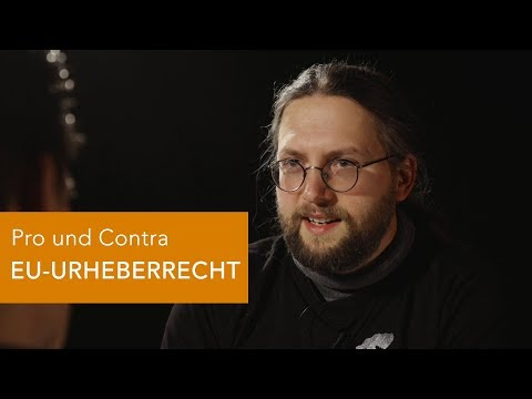 Pro und Contra EU-URHEBERRECHT