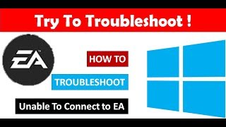How To Troubleshoot 'Unable To Connect to EA' Apex Legends Unable To Connect To EA Servers On PC