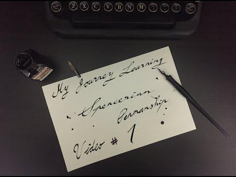Learning Spencerian Penmanship #1