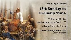 August 2 - 18th Sunday in Ordinary Time Online Healing Mass Today   Fr Mario Sobrejuanite