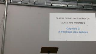 Estudo de Romanos 22/05/2018 - 3ª Aula - Cap. 2 - Pr. Mário Jr.