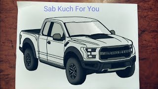 #15 How to Draw SUV (Car) |Ford F-150 Raptor| Step by step easily 😊