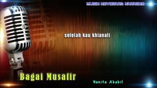 Yunita Ababil - Bagai Musafir Karaoke Tanpa Vokal